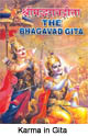 Inactive or Active: Karma According to the Bhagavad Gita